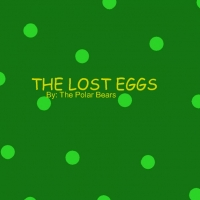 The Lost Eggs