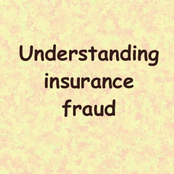 Understanding insurance fraud