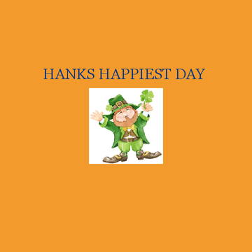 Hanks Happiest Day