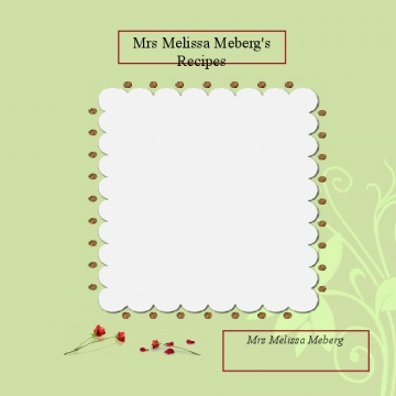 Mrs Melissa Meberg Recipes