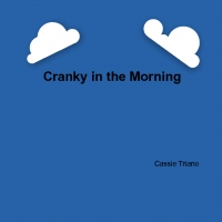 Cranky in the Morning