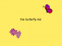 the butter fly kid