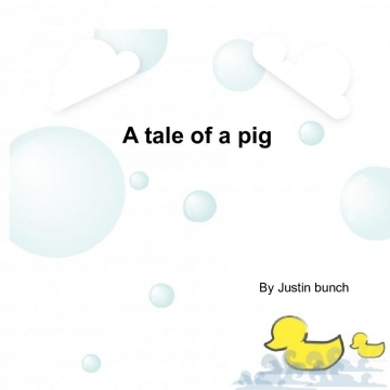 A tale of a pig