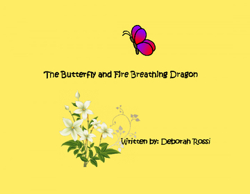 The Butterfly and Fire Breathing Dragon
