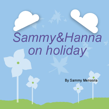 Sammy&Hanna on holiday