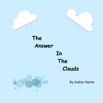 The answers in the clouds