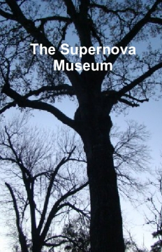 The Supernova Mueseum