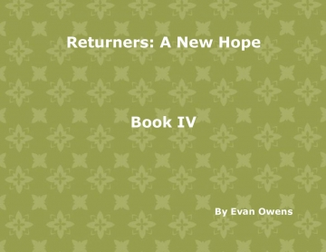 Returners: A New Hope