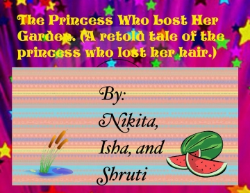 The princess who lost her garden