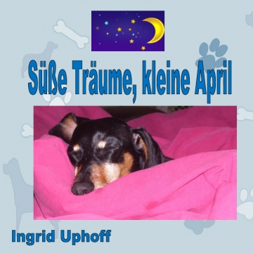 Suesse Traeume, Kleine April