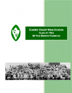 CVHS Graduating Class of 1963,  50 Year Reunion Yearbook, 2nd Edition A