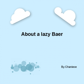 They lazy Baer