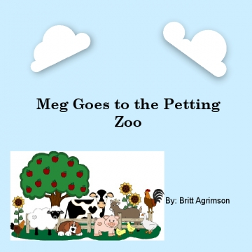 Meg Goes to the Petting Zoo