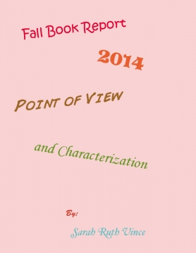 Fall Book Report, 2014, Point of View and Characterization