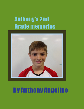 Anthony's Memory Book of 2nd Grade