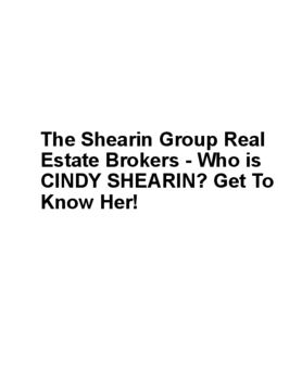 The Shearin Group Real Estate Brokers - Who is CINDY SHEARIN? Get To Know Her!