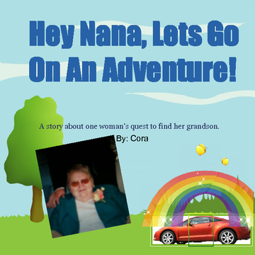 Hey Nana, Lets Go On An Adventure!