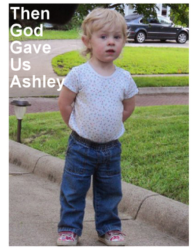 Then God Gave Us Ashley