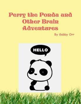 Perry the Ponda and Other Brain Adventures