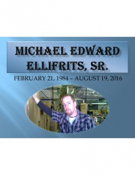Michael Edward Ellifrits, Sr.
