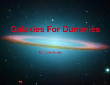 Galaxies for Dummies
