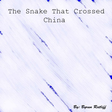 The Snake That  Crossed China