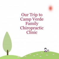 Our Trip to Camp Verde Chiropractic