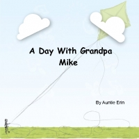 A Day With Grandpa Mike