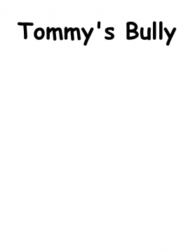 tommy's bully