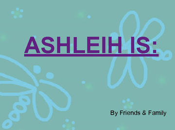 Ashleih Is: