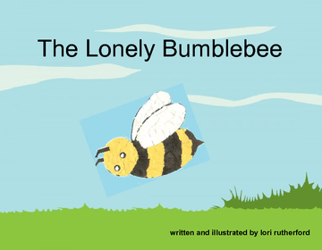 The Lonely Bumblebee