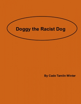 Doggy the Racist Dog