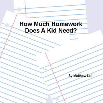 How Much Homework Does A Kid Need?