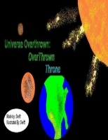 Universe Overthrown: Overthrown Throne