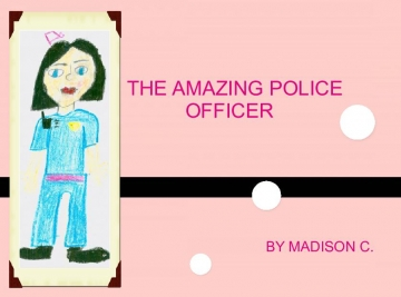 The Amazing Police Officer