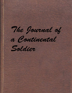 The Journal of a Continental Soldier