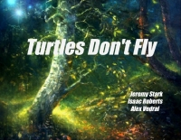 Turtles Don't Fly