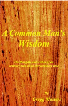 A Common Man's Wisdom
