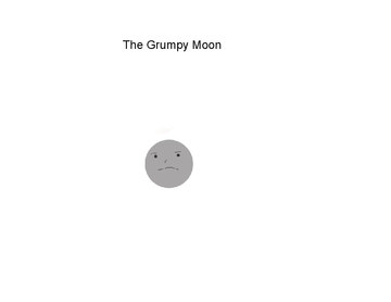 The Grumpy Moon
