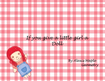 If you give a little girl a doll