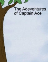 The Adentures of Captain Ace