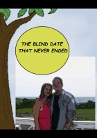 The Blind Date That Never Ended
