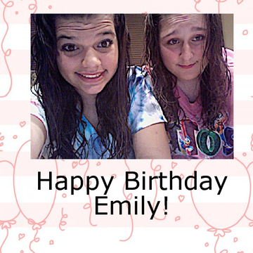 Happy Birthday Emily!