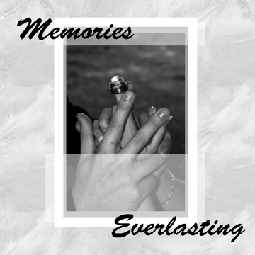Memories Everlasting