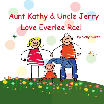 Aunt Kathy & Uncle Jerry  Love Everlee Rae!