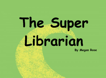 The Super Librarian