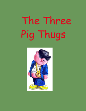 The Three Pig Thugs