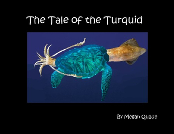 The Tale of the Turquid