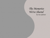 The Memories We've Shared
