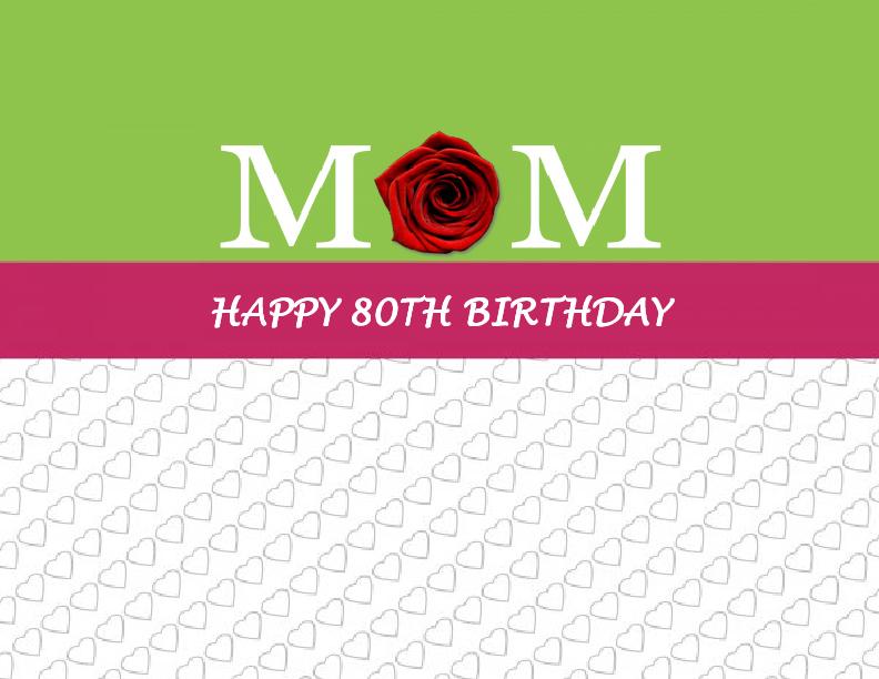 Happy 80th Birthday Mom